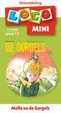 Mini Loco - Pakket: De Gorgels (4-6 jaar)