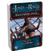 The Lord of the Rings LCG: The Card Game - The City of Corsairs (Nightmare Deck)