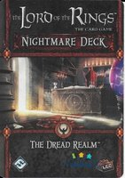 The Lord of the Rings LCG: The Card Game - The Dread Realm (Nightmare Deck)