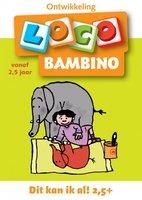 Bambino Loco - Dit kan ik al! (2,5+ jaar)