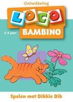 Bambino Loco - Pakket: Spelen met Dikkie Dik (3-5 jaar)