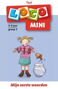 Mini Loco - Mijn Eerste Woorden (5-6 jaar)