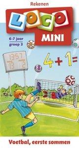 Mini Loco - Voetbal, Eerste Sommen (6-7 jaar)