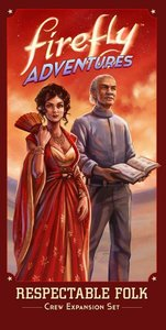 Firefly Adventures: Brigands & Browncoats - Respectable Folk