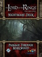 The Lord of the Rings LCG: The Card Game - Passage Through Mirkwood (Nightmare Deck)
