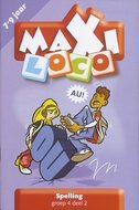 Maxi Loco - Spelling Groep 4 Deel 2 (7-9 jaar)